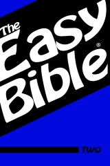 The Easy Bible Volume Two