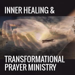 Inner healing & transformational prayer ministry training