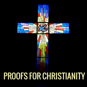 Proofs for Christianity