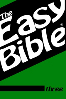 The Easy Bible volume three