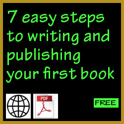 7 easy steps to writing and publishing your first book
