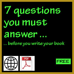 7 questions you must answer before you write your book