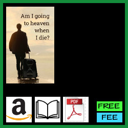 Am I going to heaven when I die?
