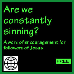 Are we constantly sinning?