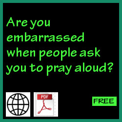 Embarrassed to pray aloud?