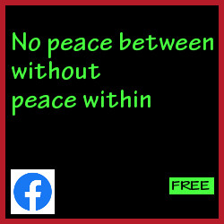 No peace between people without peace within