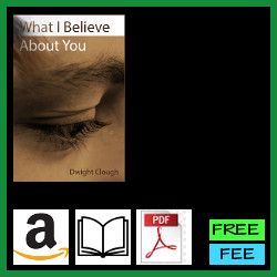 What I believe about you
