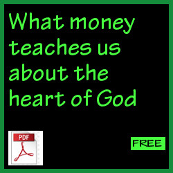 What money teaches us about the heart of God