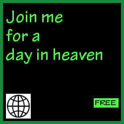 Join me for a day in heaven