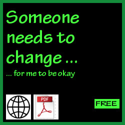Someone needs to change for me to be okay